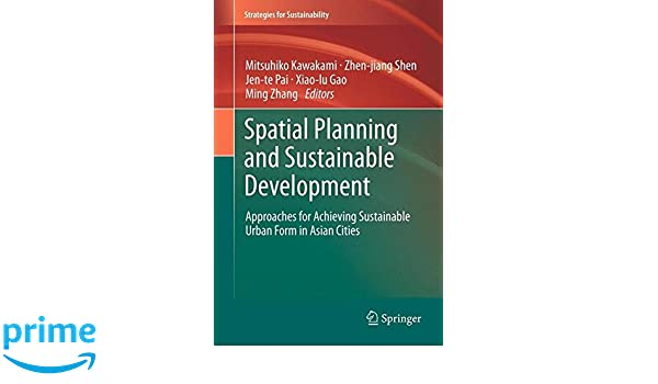 Spatial Planning and Sustainable Development: Approaches for ...