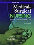 Medical-Surgical Nursing : Critical Thinking in Patient Care, LeMone, Priscilla and Burke, Karen M., 0132722135