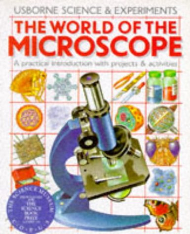 World of the Microscope (Science & Experiments