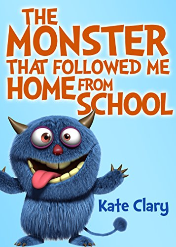 The Monster that Followed me Home from School