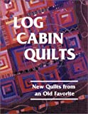 Log Cabin Quilts, Victoria Faoro, 0891458573