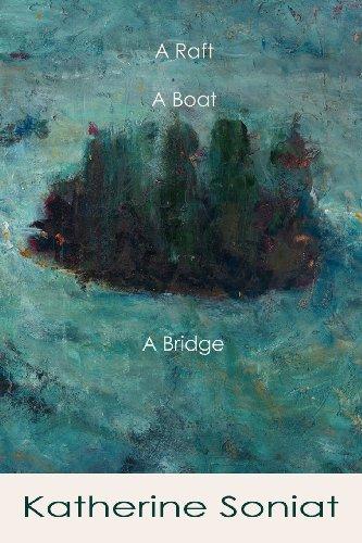 A Raft, A Boat, A Bridge