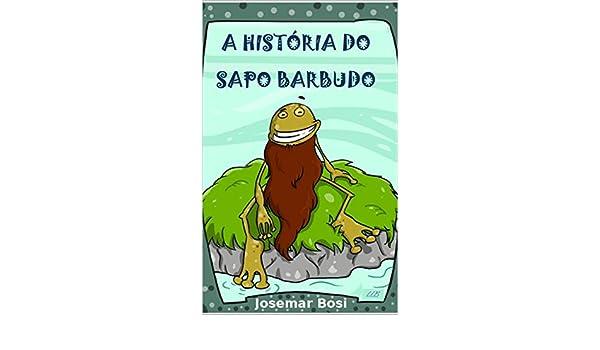 Amazon.com: A HISTÓRIA DO SAPO BARBUDO (Portuguese Edition ...
