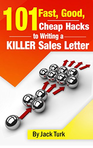 Amazon Com 101 Fast Good Cheap Hacks For Writing A Killer Sales