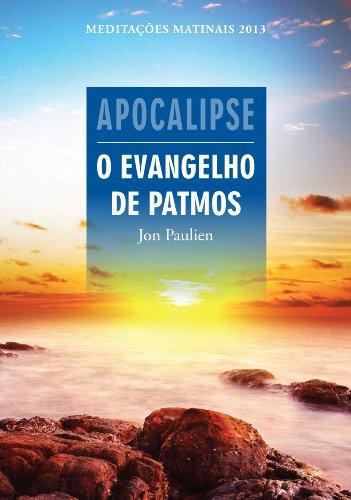 eBook Apocalipse - O evangelho de Patmos - Meditações Matinais 2013