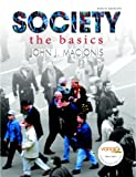 Society: The Basics (9th Edition) (MySocLab Series), John J. Macionis, 0132284901