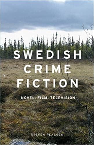 Book Swedish Crime Fiction: Novel, Film, Television