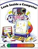 img - for Look Inside a Computer (Poke and Look) book / textbook / text book