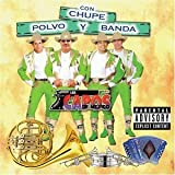 Con Chupe Polvo Y Banda