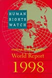 Human Rights Watch World Report 1998, Hari, 0300074824