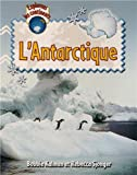 L'Antarctique, Bobbie Kalman and Rebecca Sjonger, 2895794561