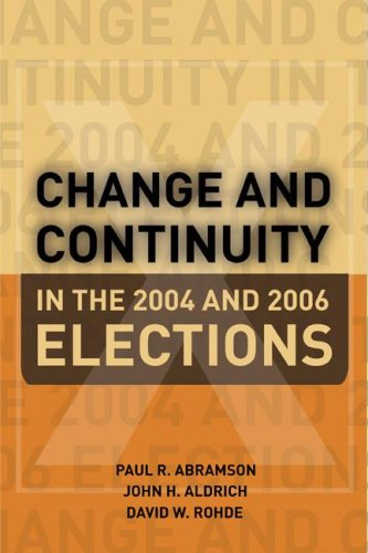Change and Continuity In the 2004 and 2006 Elections