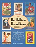 The Old-Time Brand-Name Cookbook, Bunny Crumpacker, 0810982099