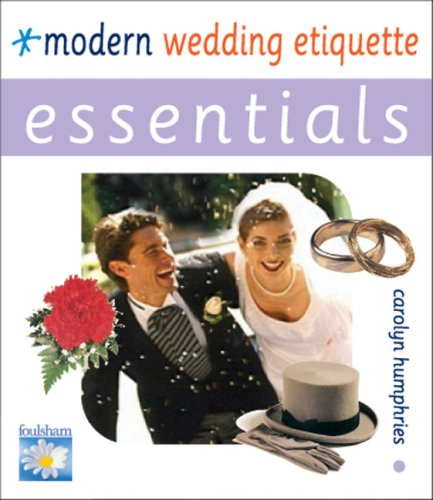 Modern Wedding Etiquette (Essentials)
