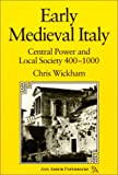 Early Medieval Italy: Central Power and Local Society 400-1000 (Ann Arbor Paperbacks)