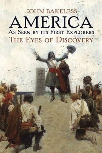(America As Seen by Its First Explorers: The Eyes of Discovery (Dover Language Books & Travel Guides))