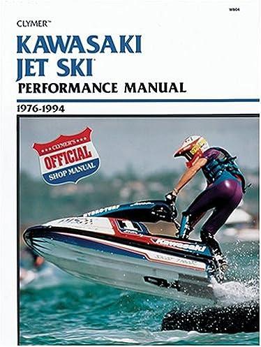 kawasaki jet ski performance manual 1976 1994 clymer personal rh amazon com Yamaha Waverunner Kawasaki Ninja H2R
