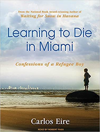 Confessions of a Refugee Boy Learning to Die in Miami