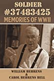 img - for Soldier #37483425: Memories of WWII book / textbook / text book