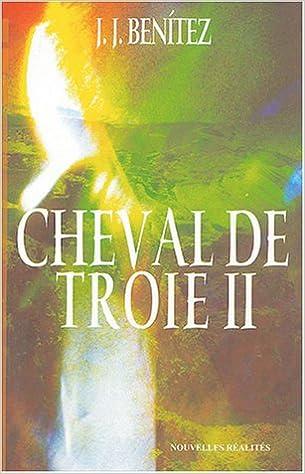 Livre gratuits Cheval de Troie : Tome 2 pdf, epub