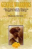 Gentle Warriors, Barbara Stuhler, 0873513185