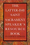 The Latter-day Sacrament Speaker's Resource Guide, Emily Halverson, 1599920921