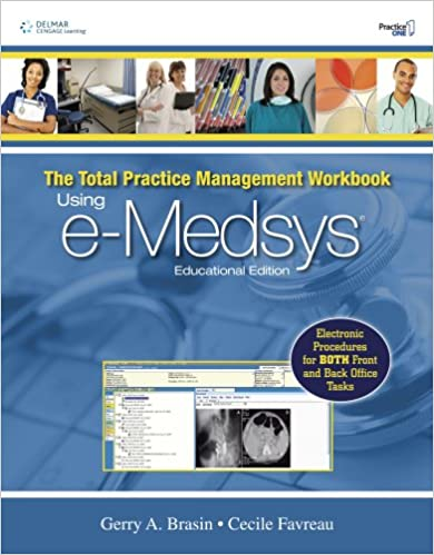 Total Package Management Workbook: Using E-Medsys Educational Edition