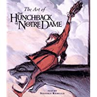 """The Art of the """"Hunchback of Notre Dame"""" (Disney Miniature S.)"""