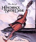 The Art of Hunchback of Notre Dame, Stephen Rebello, 078686334X