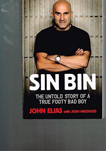 Sin Bin : The Untold Story Of A True Footy Bad Boy