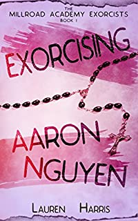 Exorcising Aaron Nguyen by Lauren Harris ebook deal