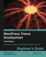 WordPress Theme Development – Beginner's Guide, 3rd Edition Front Cover