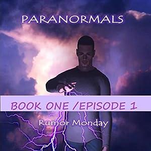 Paranormals, Book One/Episode 1 Audiobook
