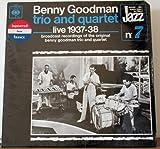 Benny Goodman Trio And Quartet, Vol. 1: Broadcast Recordings 1937-1938 (Do You Like Jazz 7) [CBS France] [Vinyl LP]