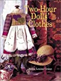 Two-Hour Dolls' Clothes, Anita Louise Crane, 0806922656