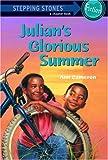 Julian's Glorious Summer, Ann Cameron, 0394891171
