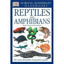 Dk Handbooks Reptiles And Amphibians