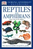 Reptiles and Amphibians, Dorling Kindersley Publishing Staff and David A. Dickey, 0789459647