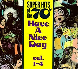 various artists super hits of the 39 70s have a nice day vol 1 4 music. Black Bedroom Furniture Sets. Home Design Ideas