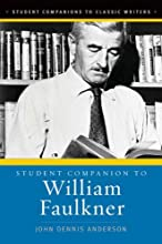 Student Companion to William Faulkner (Student Companions to Classic Writers)