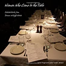 Women Who Come to the Table: Selected Works from Dinner at Eight Artists