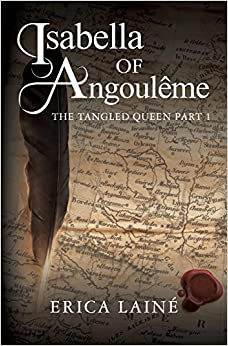 Isabella of Angoul?me by Erica Lain? (2015-10-30)