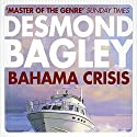 Bahama Crisis Audiobook by Desmond Bagley Narrated by Paul Tyreman