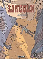 Lincoln, Tome 3 : Playground