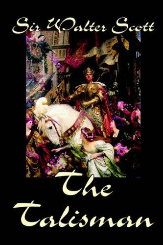 The Talisman by Sir Walter Scott, Fiction, Literary