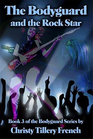 book cover of The Bodyguard and the Rock Star