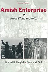 Amish Enterprise: From Plows to Profits (Center Books in Anabaptist Studies) Paperback
