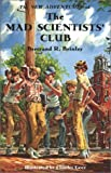 The New Adventures of the Mad Scientists' Club, Bertrand R. Brinley, 1930900112