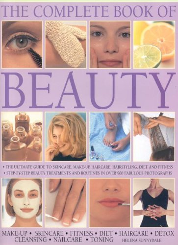 The Complete Book of Beauty: The complete professional guide to skin-care, make-up, haircare, hairstyling, fitness, body toning, diet, health and vitality from Brand: Anness