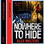 Nowhere to Hide | Alex Walters